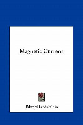 Magnetic Current 9781161410518