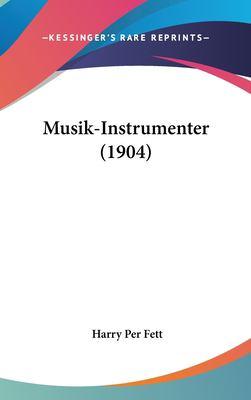 Musik-Instrumenter (1904) 9781162453521