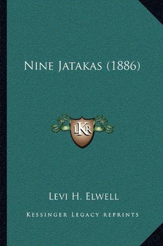 Nine Jatakas (1886) 9781166218027