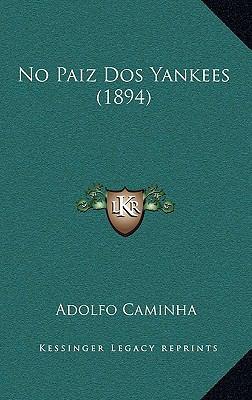 No Paiz DOS Yankees (1894) 9781164256588