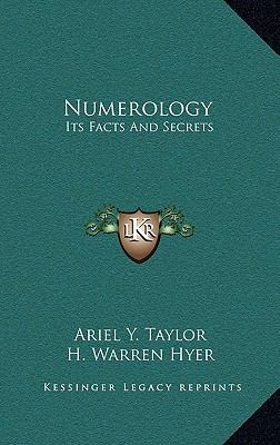 Numerology: Its Facts and Secrets 9781163390160