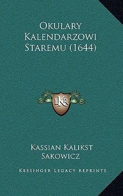 Okulary Kalendarzowi Staremu (1644) 9781168847768