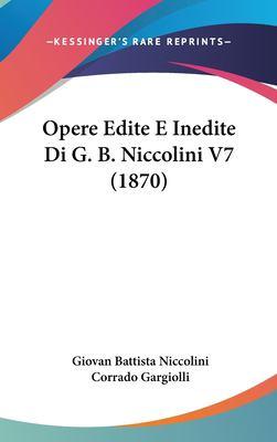 Opere Edite E Inedite Di G. B. Niccolini V7 (1870) 9781161820935