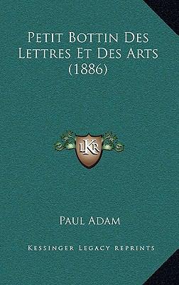 Petit Bottin Des Lettres Et Des Arts (1886) 9781167803246