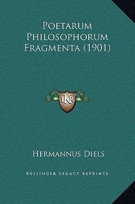 Poetarum Philosophorum Fragmenta (1901) 9781169309920