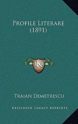 Profile Literare (1891) 9781165711703