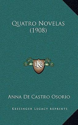 Quatro Novelas (1908) 9781167592058