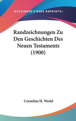 Randzeichnungen Zu Den Geschichten Des Neuen Testaments (1900) 9781162389189