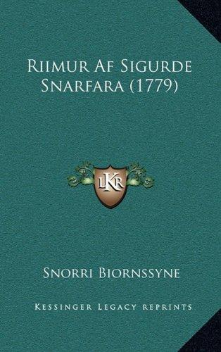 Riimur AF Sigurde Snarfara (1779) 9781166226510