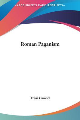 Roman Paganism 9781161499605