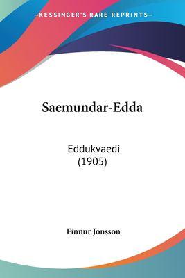 Saemundar-Edda: Eddukvaedi (1905) 9781161018813