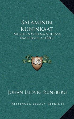 Salaminin Kuninkaat: Murhe-Naytelma Viidessa Naytoksessa (1880) 9781165834532