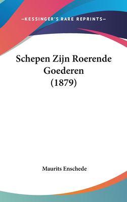 Schepen Zijn Roerende Goederen (1879) 9781162460345