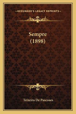 Sempre (1898) 9781165758951