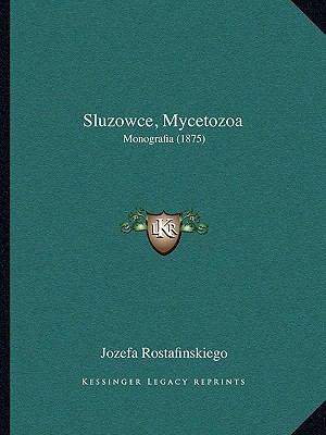 Sluzowce, Mycetozoa: Monografia (1875) 9781168143280