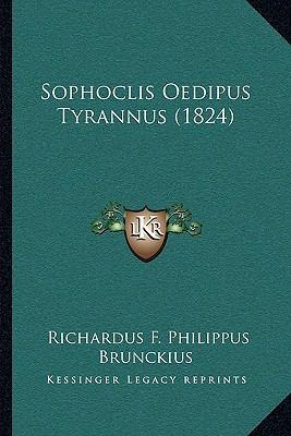 Sophoclis Oedipus Tyrannus (1824) 9781167452833