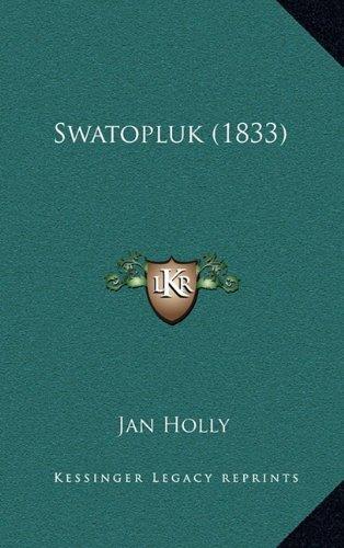 Swatopluk (1833) 9781166970574