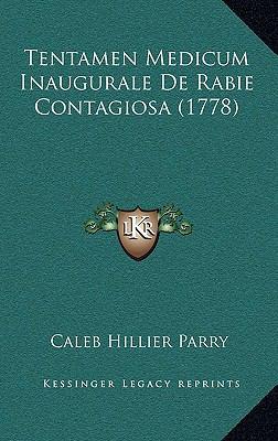 Tentamen Medicum Inaugurale de Rabie Contagiosa (1778) 9781169116481