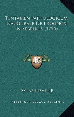 Tentamen Pathologicum Inaugurale de Prognosi in Febribus (1775) 9781168908384