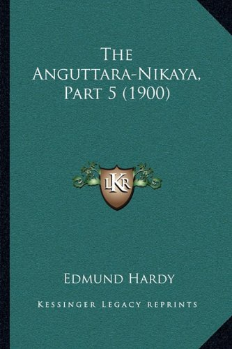 The Anguttara-Nikaya, Part 5 (1900)