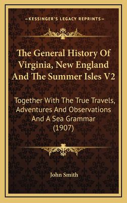 John smith from the general history of virginia new england and the summer isles