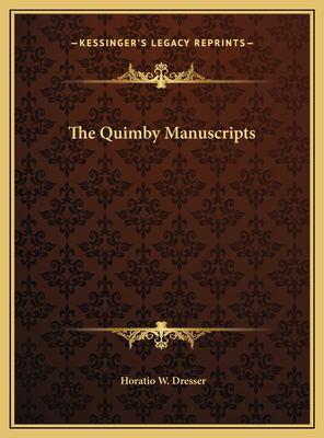 The Quimby Manuscripts 9781169790803