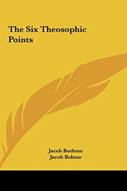 The Six Theosophic Points 9781161598568