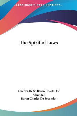 The Spirit of Laws 9781161477528