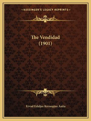 The Vendidad (1901) 9781166592721