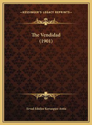 The Vendidad (1901) 9781169737068