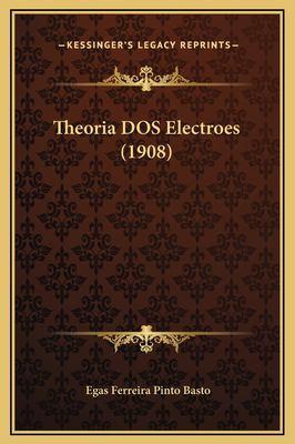 Theoria DOS Electroes (1908) 9781169303751