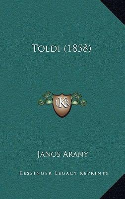 Toldi (1858) 9781167285615