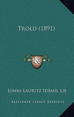 Trold (1891) 9781167278877