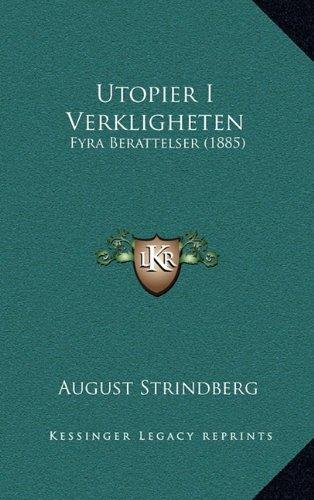 Utopier I Verkligheten: Fyra Berattelser (1885) 9781165847228