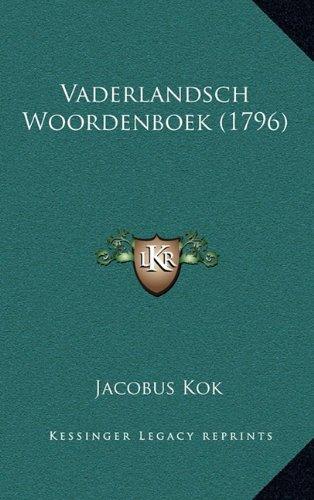 Vaderlandsch Woordenboek (1796) 9781165874057