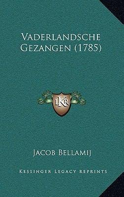 Vaderlandsche Gezangen (1785) 9781166224127