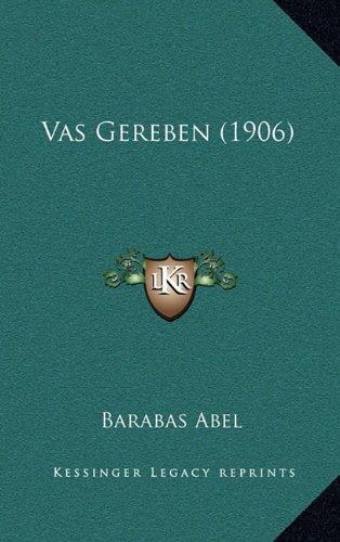 Vas Gereben (1906) 9781165838622