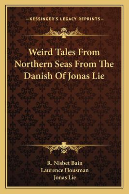 Weird Tales from Northern Seas Jonas Lie