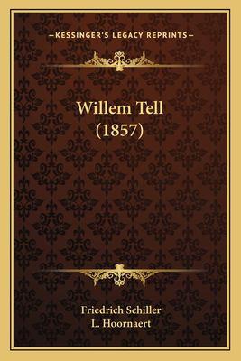Willem Tell (1857) 9781166290894