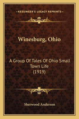 a description of the themes of winesburg ohio Looks at the use of mythological archetypal symbolism in sherwood anderson's winesburg, ohio.