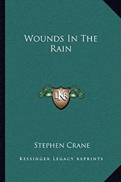 Wounds in the Rain 9781163293690