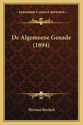 de Algemeene Genade (1894) 9781167389276
