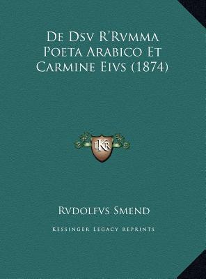 de Dsv R'Rvmma Poeta Arabico Et Carmine Eivs (1874) de Dsv R'Rvmma Poeta Arabico Et Carmine Eivs (1874) 9781169601017