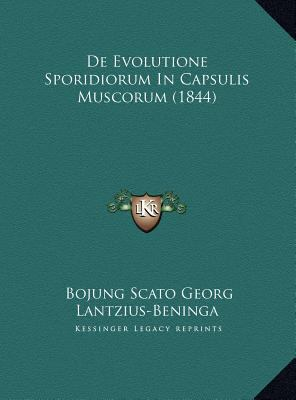 de Evolutione Sporidiorum in Capsulis Muscorum (1844) de Evolutione Sporidiorum in Capsulis Muscorum (1844) 9781169503106