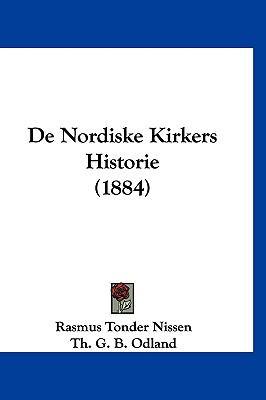 de Nordiske Kirkers Historie (1884) 9781160695374