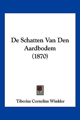 de Schatten Van Den Aardbodem (1870) 9781160062213