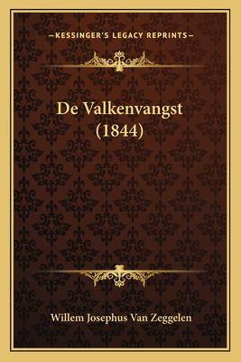 de Valkenvangst (1844) 9781167383182