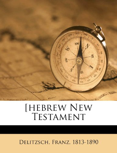[Hebrew New Testament 9781172599974