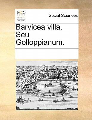 Barvicea Villa. Seu Golloppianum. 9781170837122