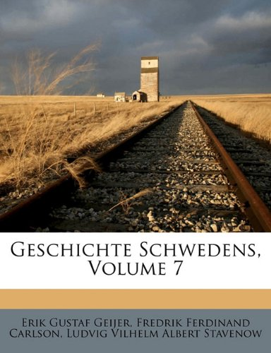 Geschichte Schwedens, Volume 7 9781172834341